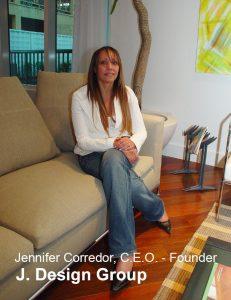 Jennifer Corredor CEO, J Design Group